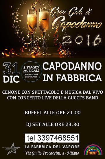 Capodanno evento esclusivo in Fabbrica 2016 Milano